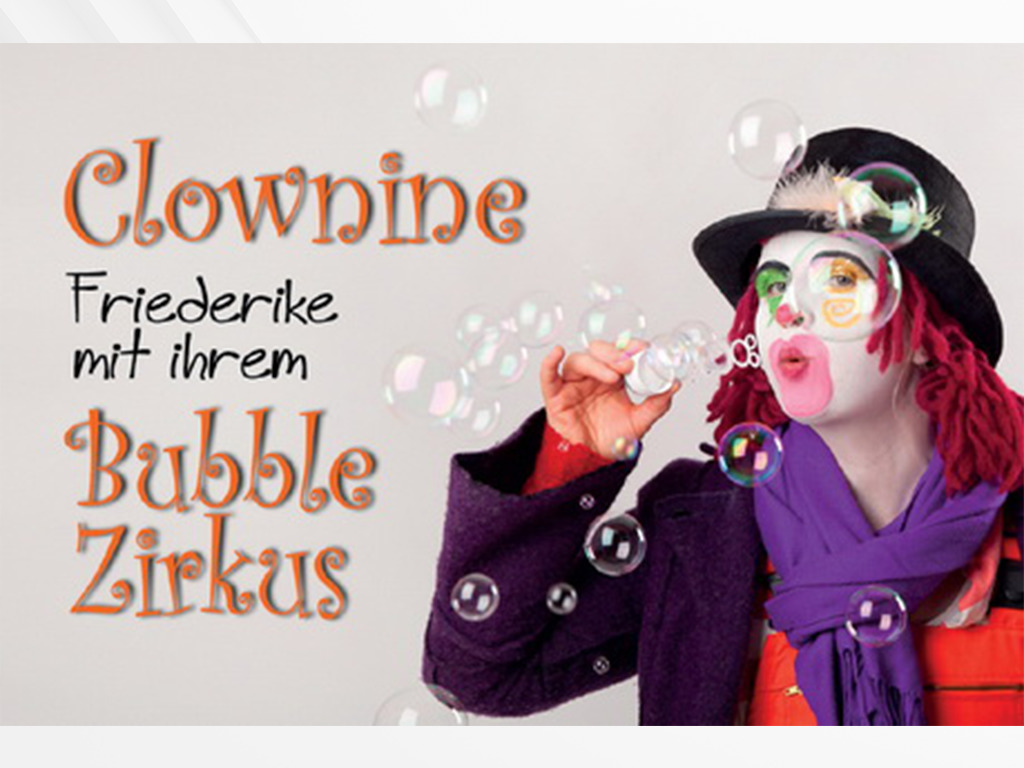 friederike bubble zirkus